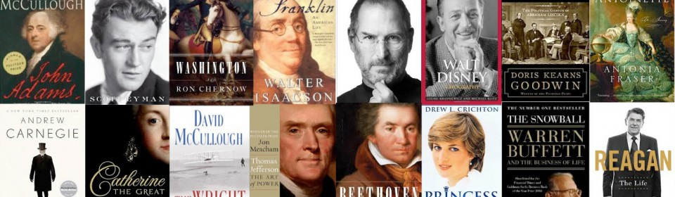 Reading the Best Biographies of All Time